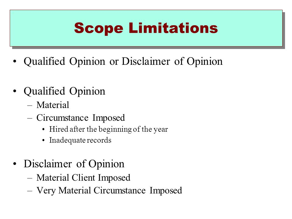 Scope Limitations Qualified Opinion or Disclaimer of Opinion