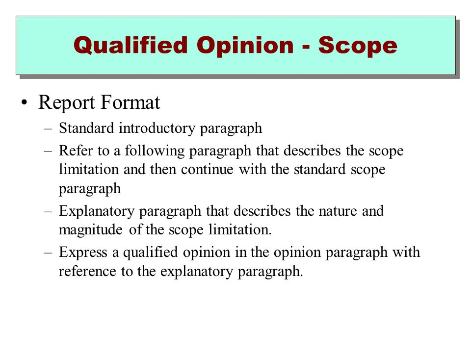 Qualified Opinion - Scope