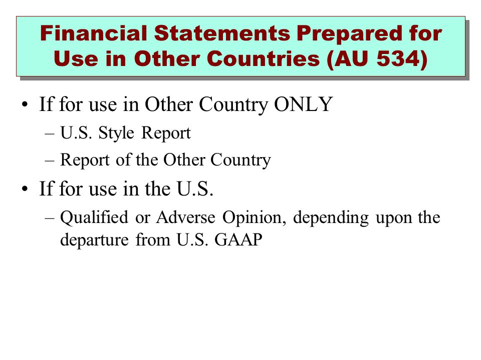 Financial Statements Prepared for Use in Other Countries (AU 534)