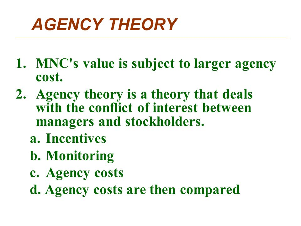 1 what are agency costs and how