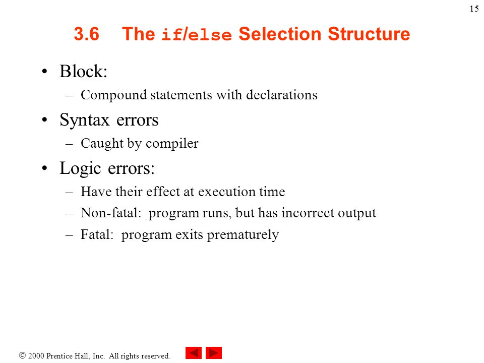 3.6 The if/else Selection Structure