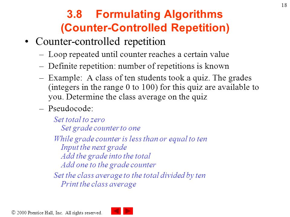 3.8 Formulating Algorithms (Counter-Controlled Repetition)