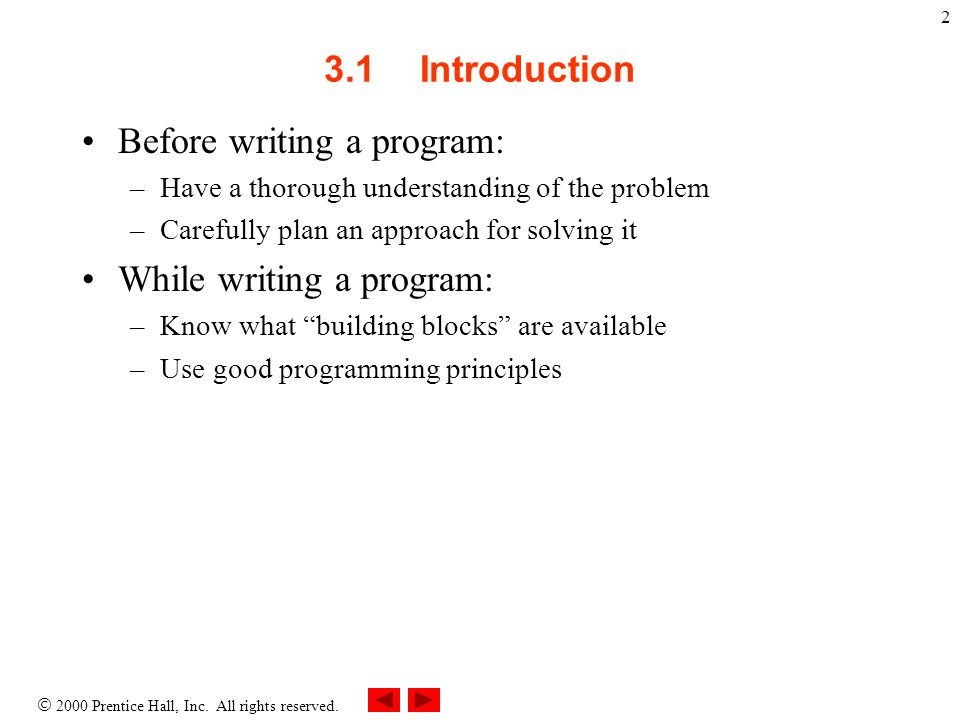 Before writing a program: