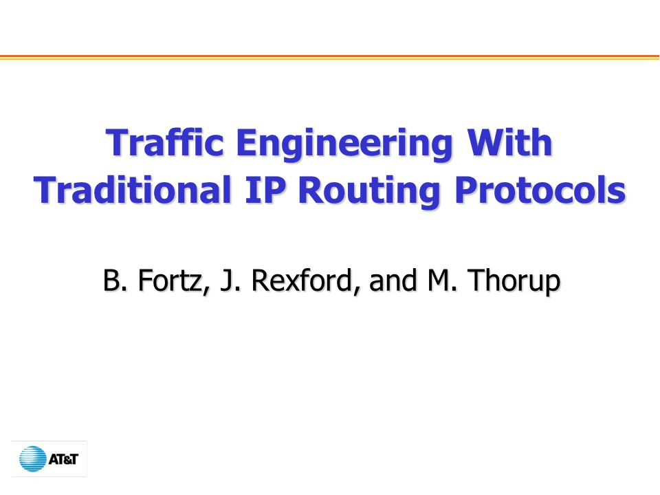 Traffic Engineering With Traditional IP Routing Protocols
