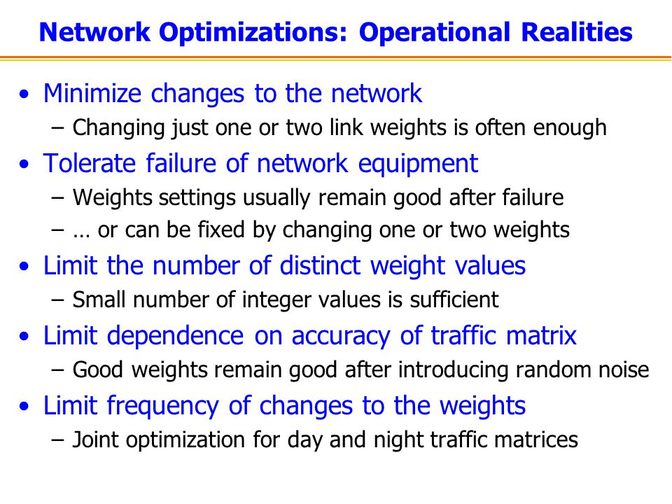 Network Optimizations: Operational Realities