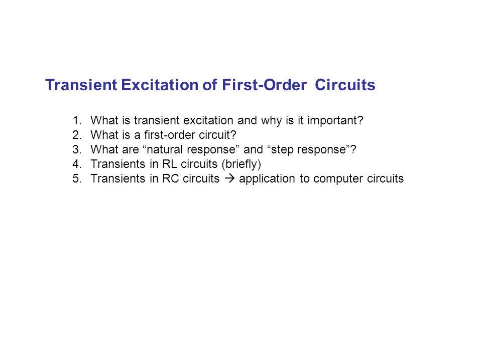 Transient Excitation of First-Order Circuits