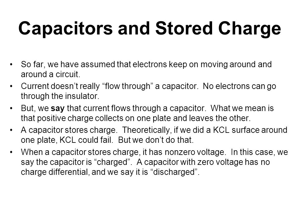 Capacitors and Stored Charge