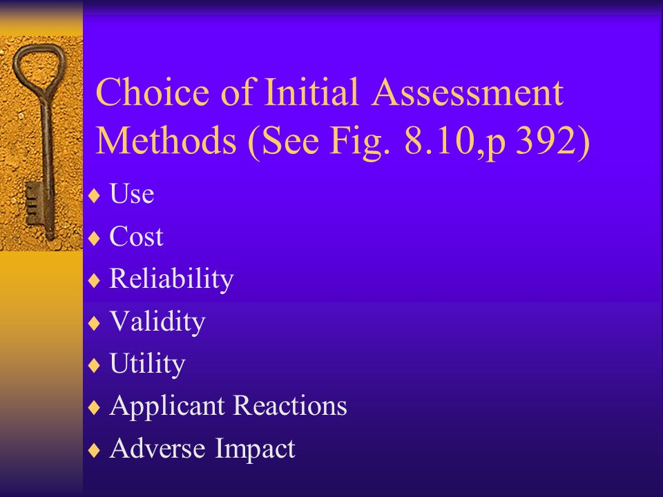 Choice of Initial Assessment Methods (See Fig. 8.10,p 392)