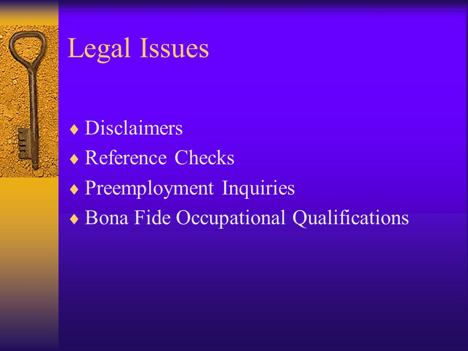 Legal Issues Disclaimers Reference Checks Preemployment Inquiries