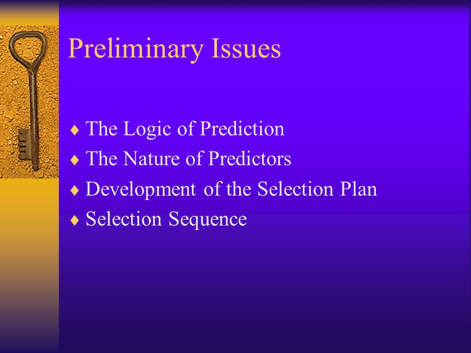Preliminary Issues The Logic of Prediction The Nature of Predictors