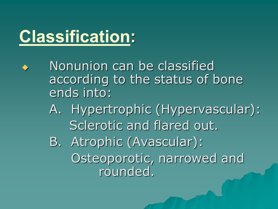 Classification: A. Hypertrophic (Hypervascular):