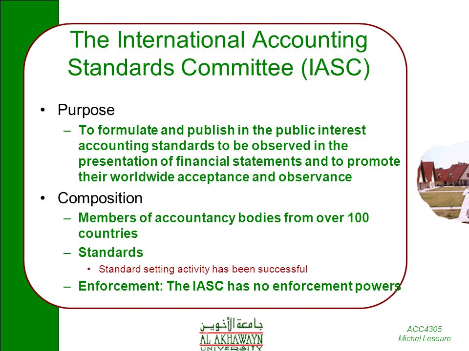ias accounting standards The international accounting standards board, or iasb, established international accounting standards to provide globally acceptable financial reporting frameworks these standards have been.