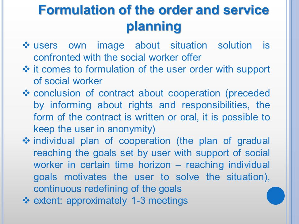 Formulation of the order and service planning
