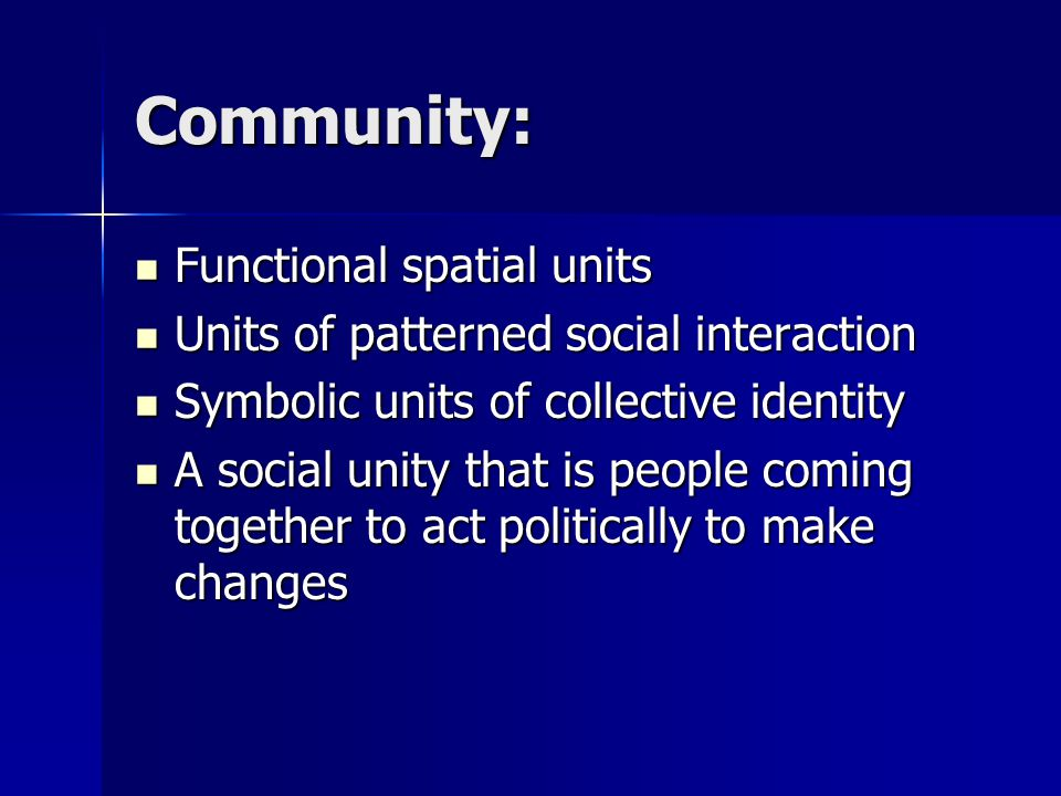 Community: Functional spatial units