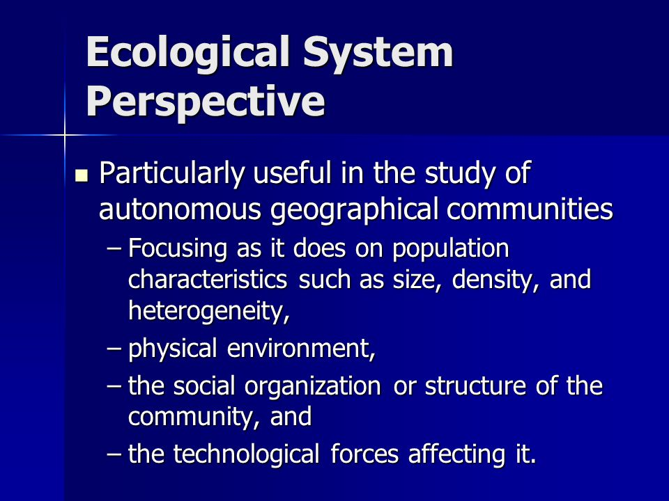 Ecological System Perspective