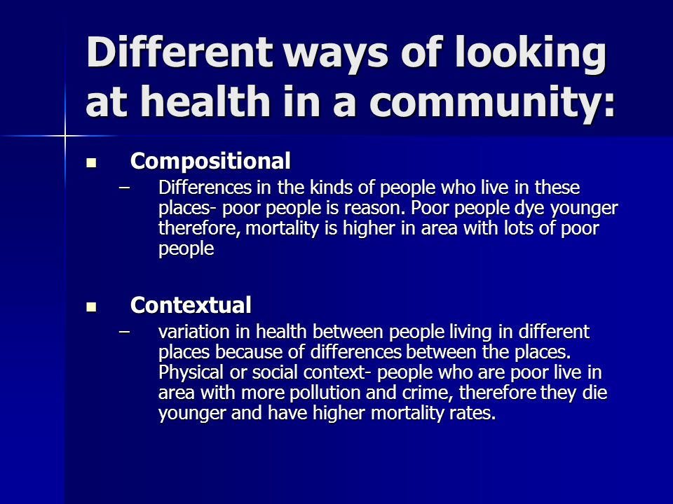 Different ways of looking at health in a community: