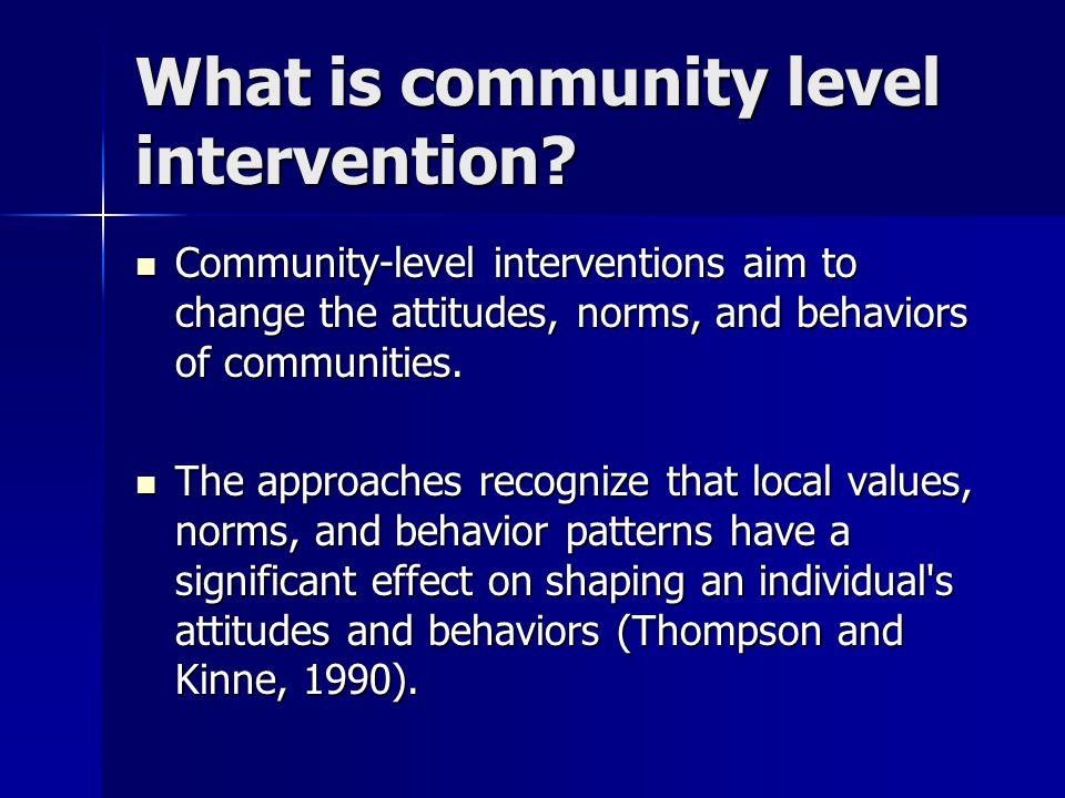 What is community level intervention
