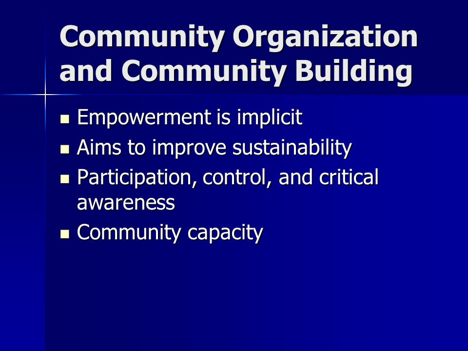 Community Organization and Community Building