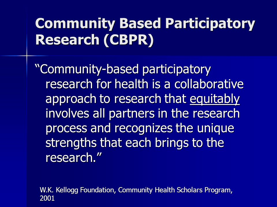 Community Based Participatory Research (CBPR)