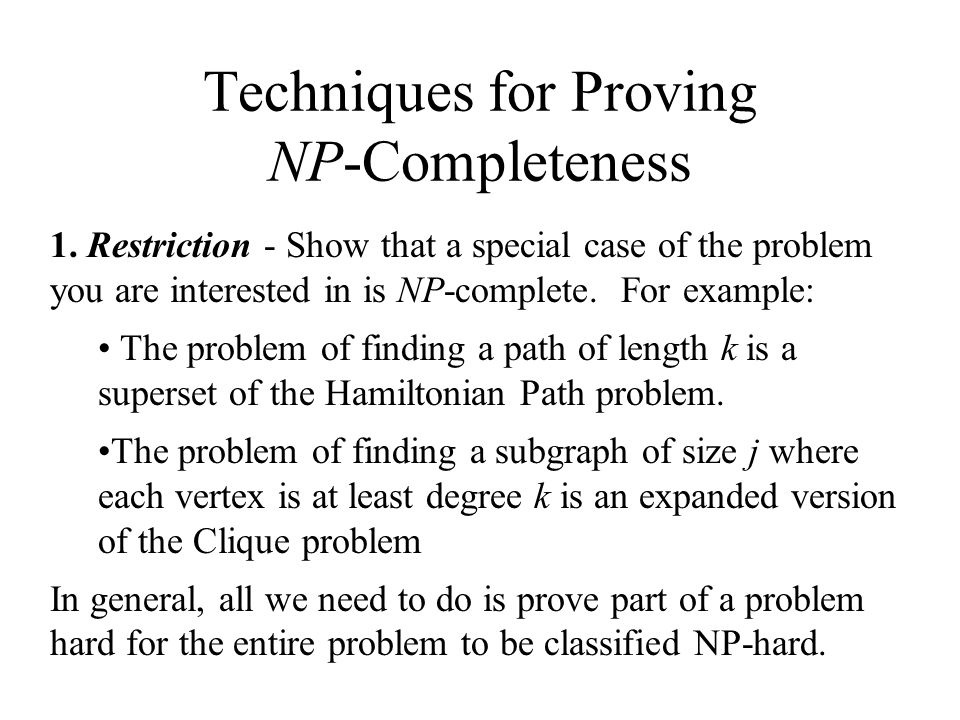 Techniques For Proving Np Completeness Ppt Video Online Download