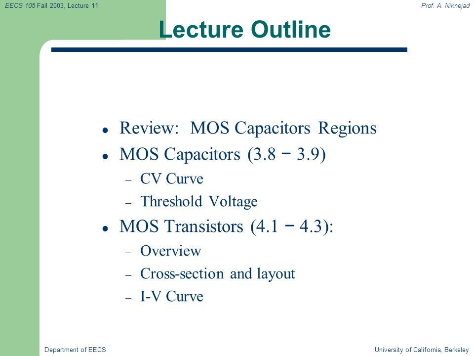 Lecture Outline Review: MOS Capacitors Regions