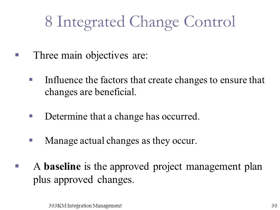 8 Integrated Change Control