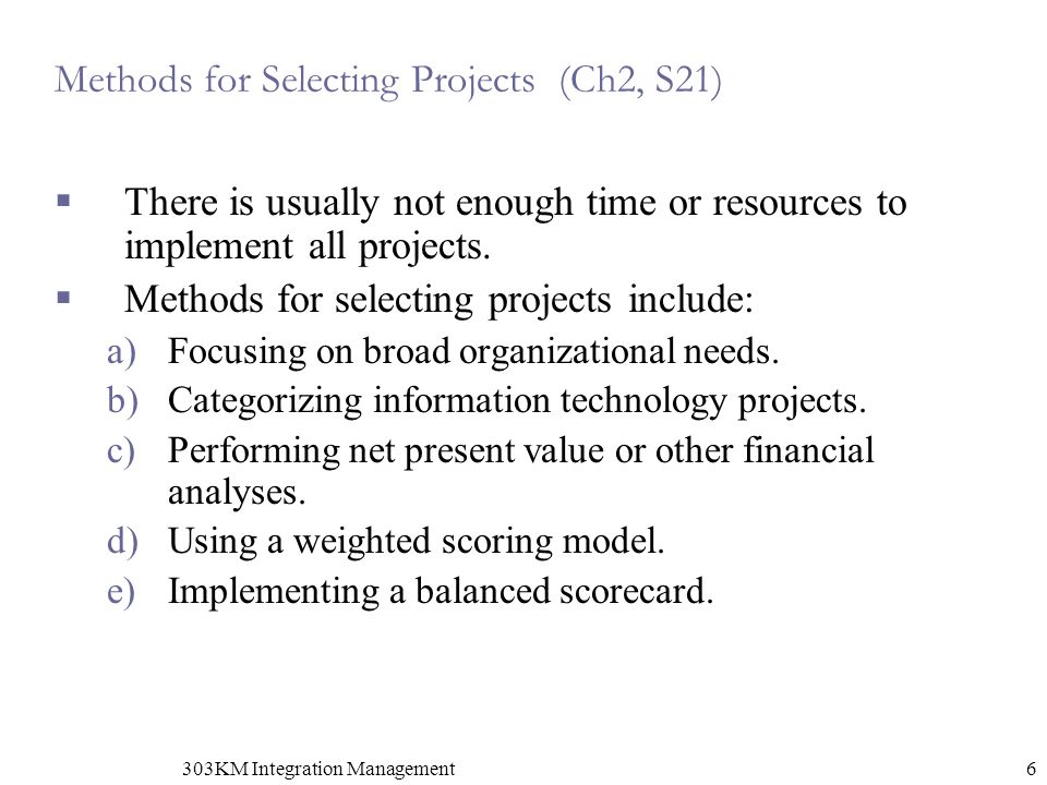 Methods for Selecting Projects (Ch2, S21)