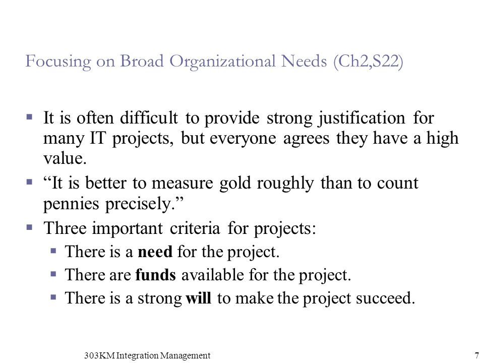 Focusing on Broad Organizational Needs (Ch2,S22)