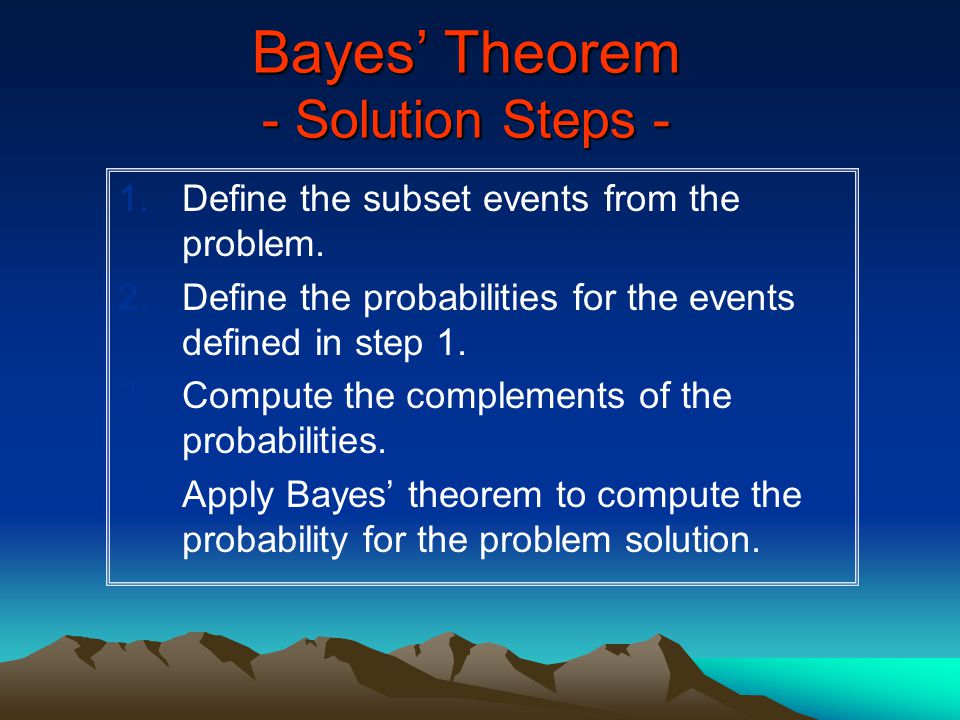 Bayes' Theorem - Solution Steps -