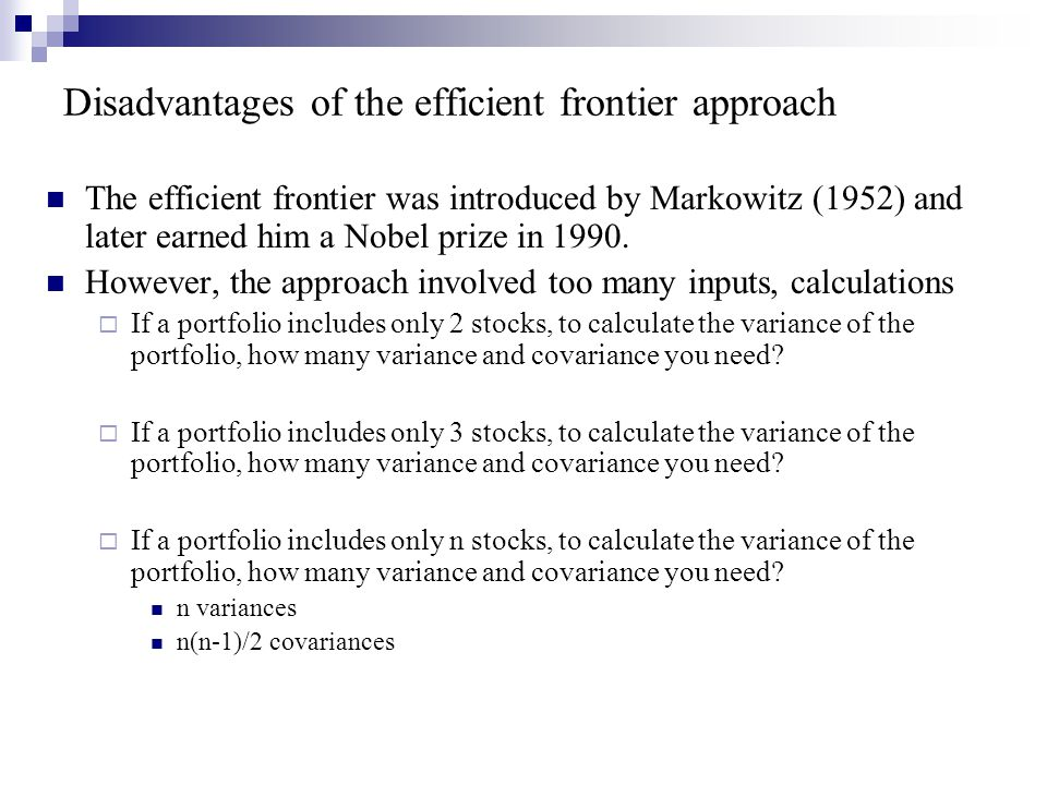 Disadvantages of the efficient frontier approach