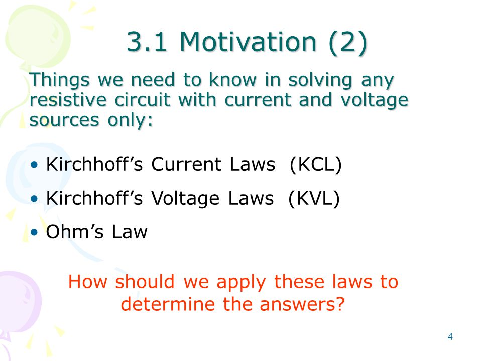 How should we apply these laws to determine the answers