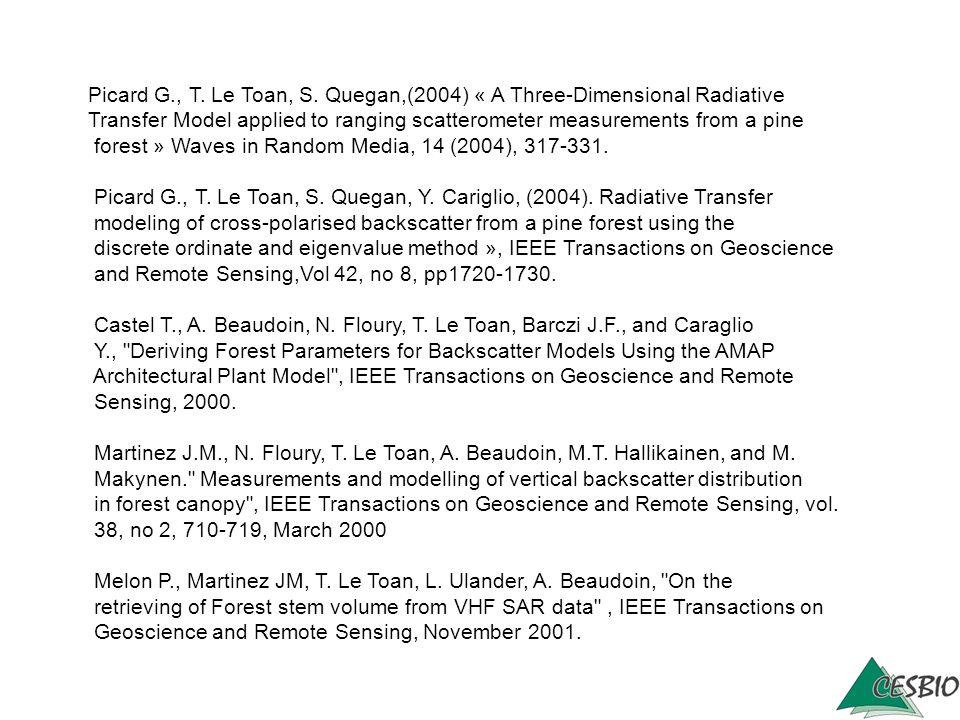 Picard G., T. Le Toan, S. Quegan,(2004) « A Three-Dimensional Radiative
