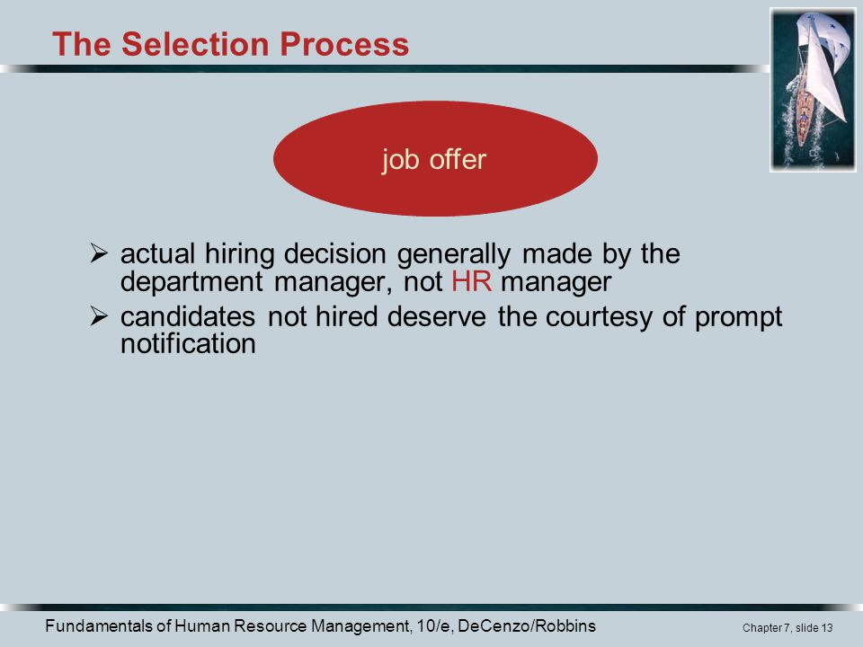 The Selection Process job offer