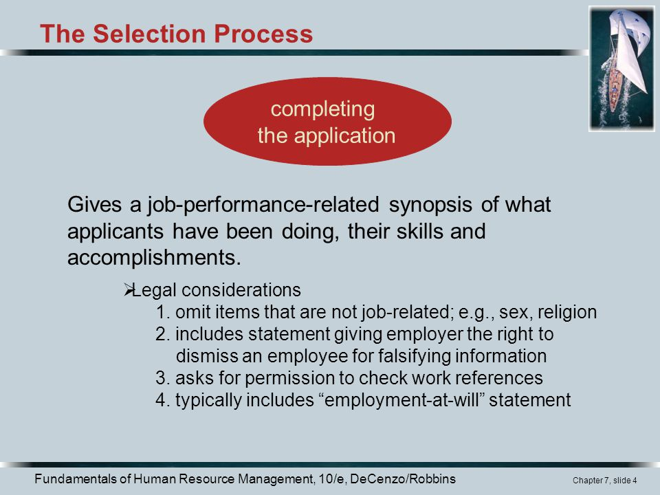 The Selection Process completing the application