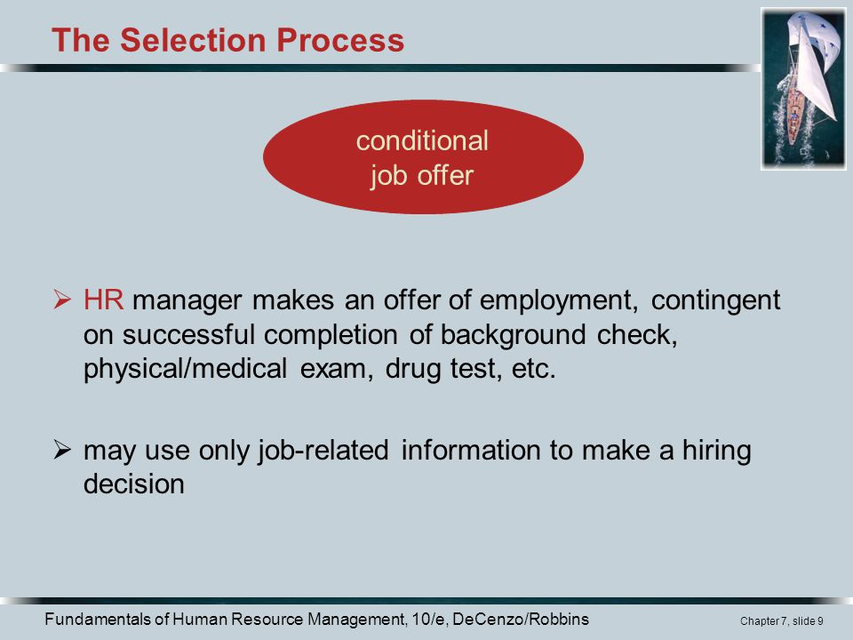 The Selection Process conditional job offer