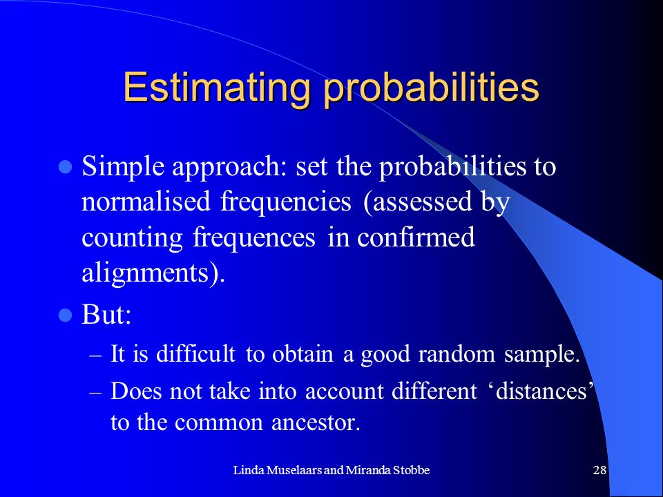 Estimating probabilities