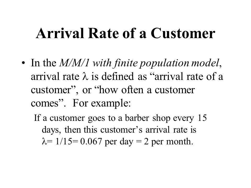 Arrival Rate of a Customer