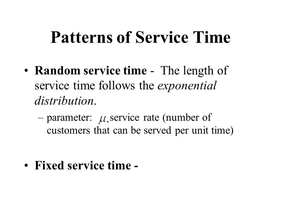 Patterns of Service Time