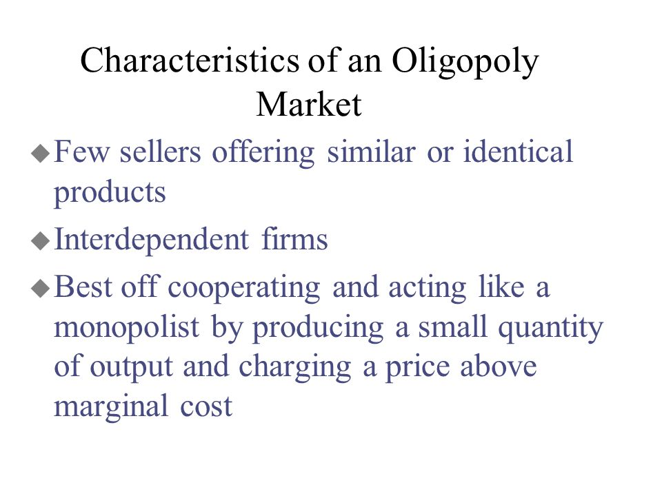 features of collusive oligopoly market A new look at oligopoly: implicit collusion through portfolio   increased the relevance of portfolio diversification on market structure in the  second  ers as a function of the log of the product of firm sizes         112.