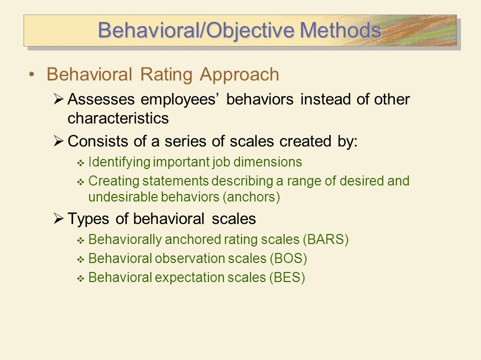Behavioral/Objective Methods