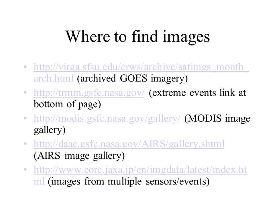 Where to find images   arch.html (archived GOES imagery)‏