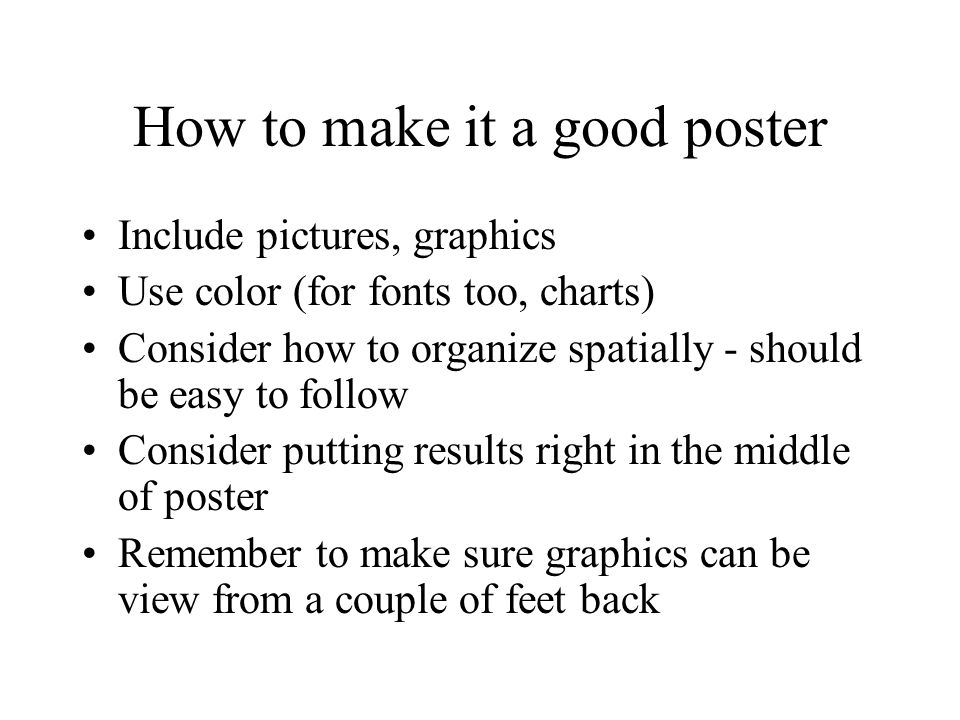 How to make it a good poster