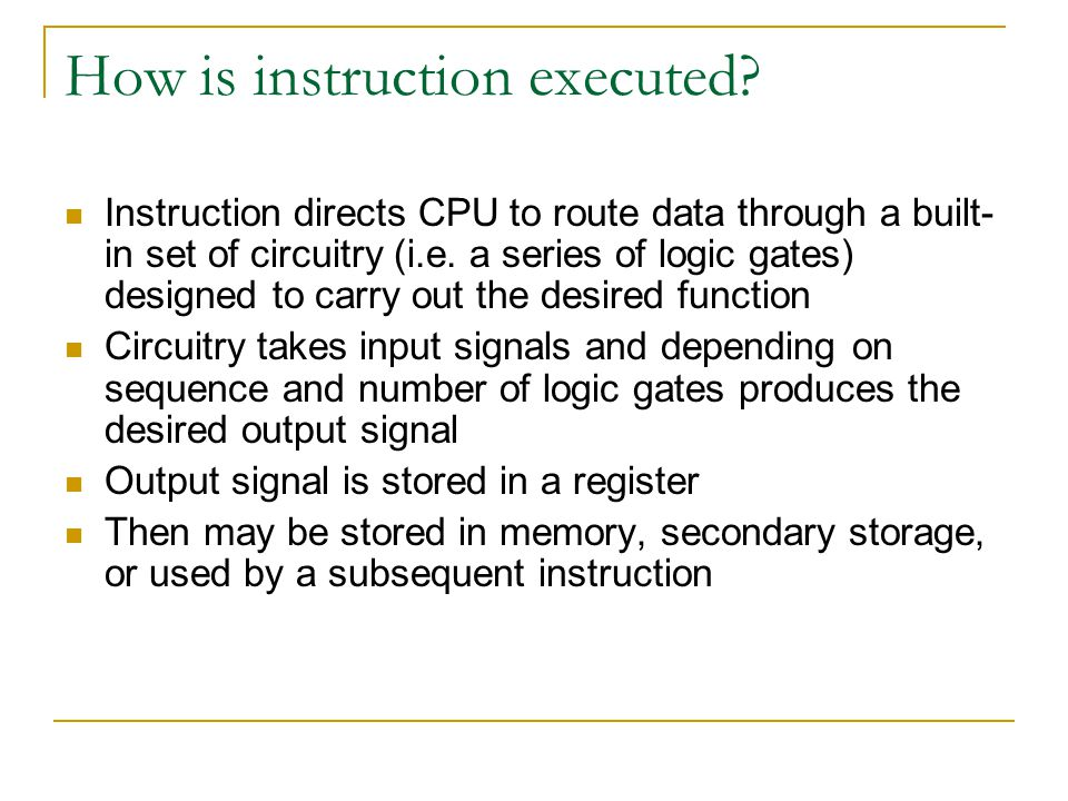 How is instruction executed