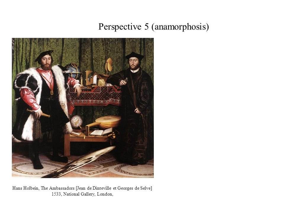 Perspective 5 (anamorphosis)