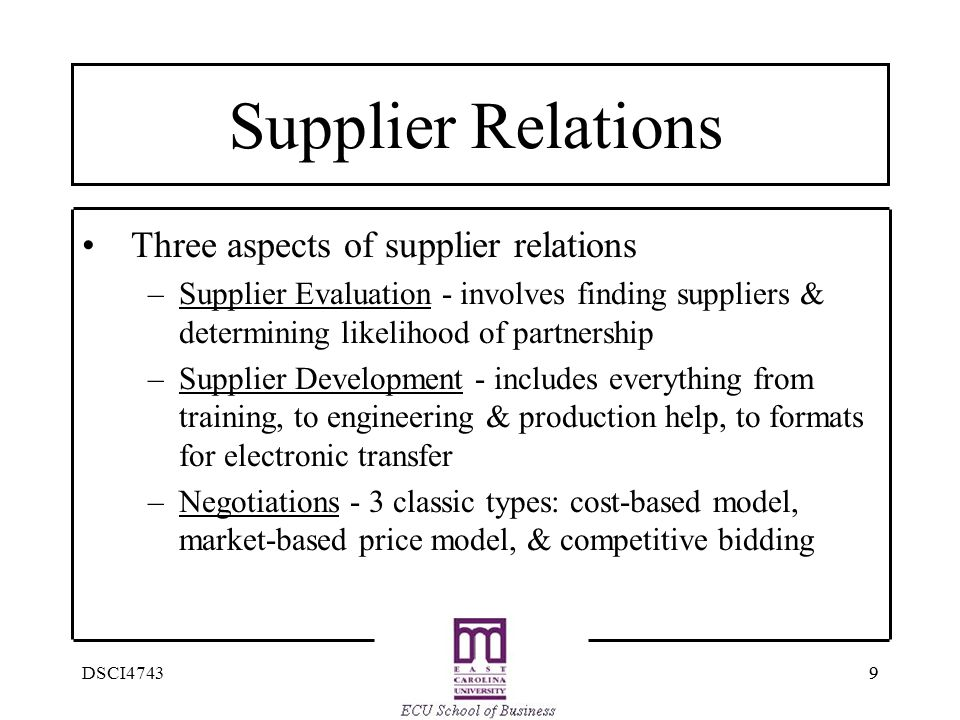 Supplier Relations Three aspects of supplier relations