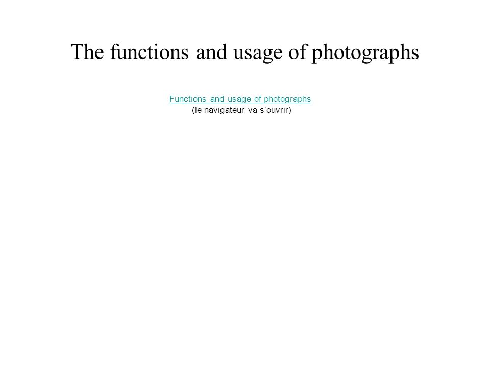 The functions and usage of photographs
