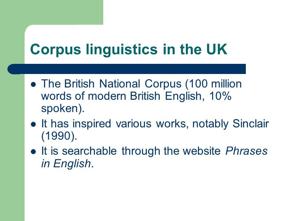 Corpus linguistics in the UK