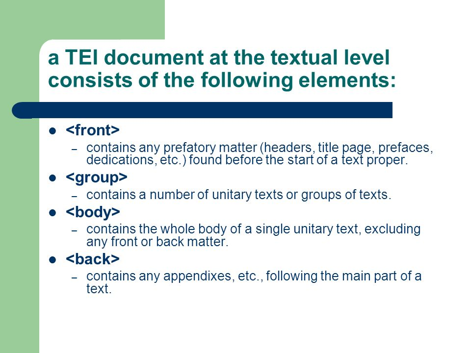 a TEI document at the textual level consists of the following elements: