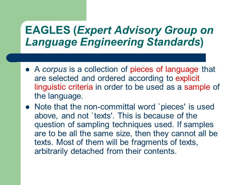 EAGLES (Expert Advisory Group on Language Engineering Standards)