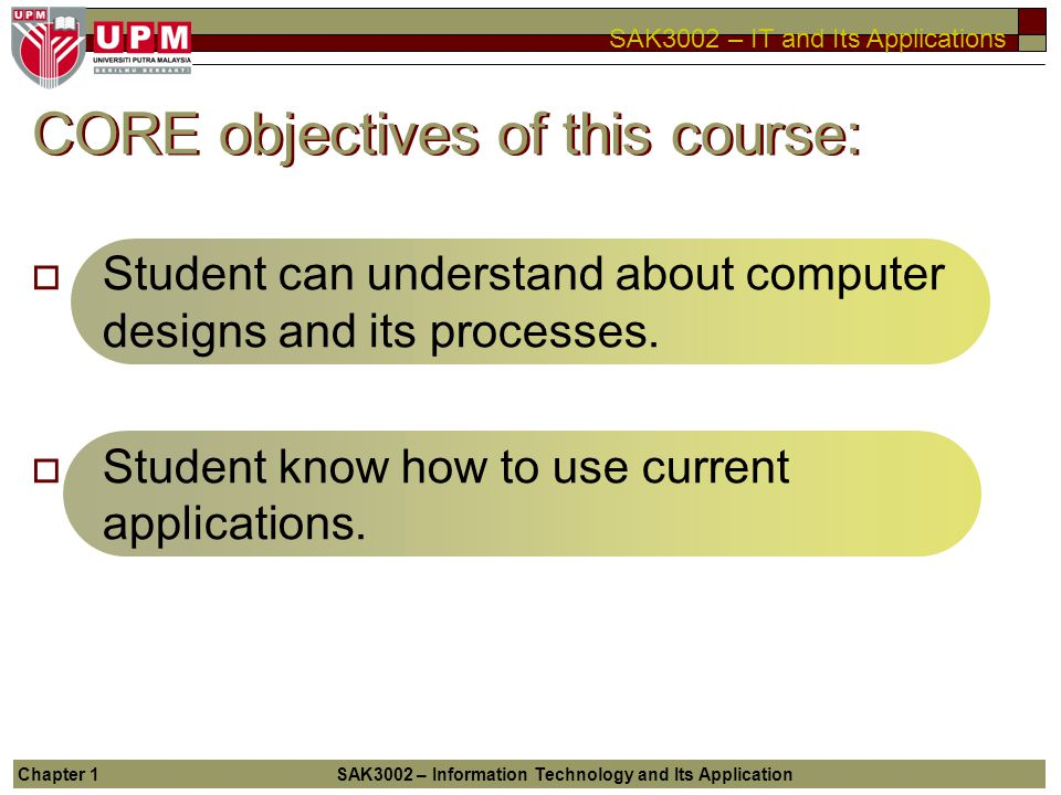 CORE objectives of this course: